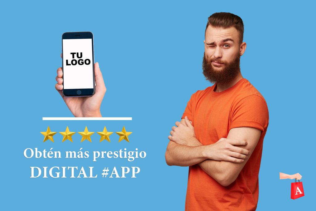 La app un prestigio para tu marca